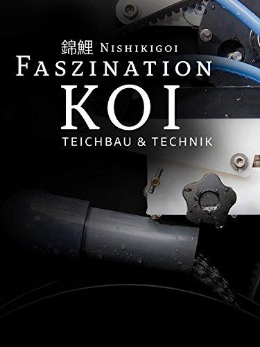 Nishikigoi - Faszination Koi - Teichbau & Technik