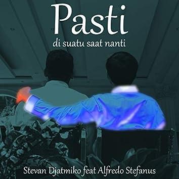 Pasti Di Suatu Saat Nanti (feat. Alfredo Stefanus)