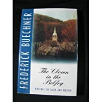 The Clown in the Belfry: Writings on Faith and Fiction 0060611847 Book Cover
