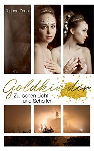 Goldkinder 4: Zwischen Licht und Schatten