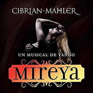 Mireya, Un Musical de Tango