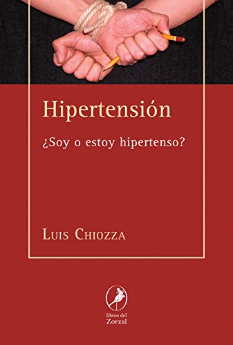 Hipertensión: ¿Soy o estoy hipertenso?
