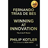 Winning At Innovation: The A-to-F Model by Fernando Tr絶??as de Bes Philip Kotler(2011-10-21)