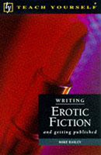 Teach Yourself Writing Erotic Fiction & G