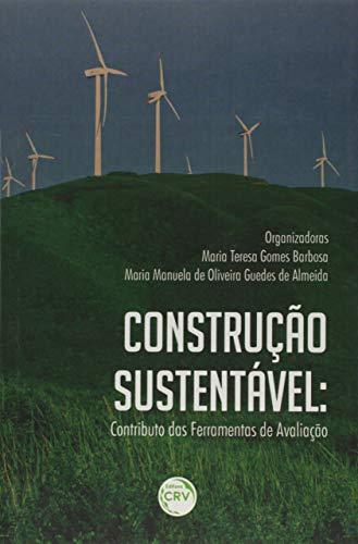 Construção sustentável: Contributo as ferramentas de avaliação
