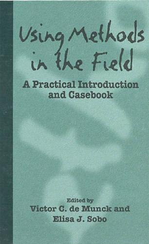Using Methods in the Field: A Practical Introduction and Casebook