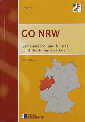 Gemeindeordnung für das Land Nordrhein-Westfalen (GO NRW): Textausgabe