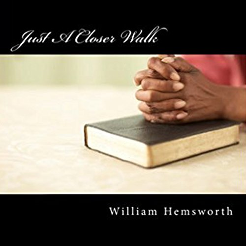 Just a Closer Walk audiobook cover art
