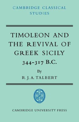 Timoleon Revival Greek Sicily (Cambridge Classical Studies)