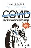 Emergenza Covid: dal lockdown alla vaccinazione di massa....