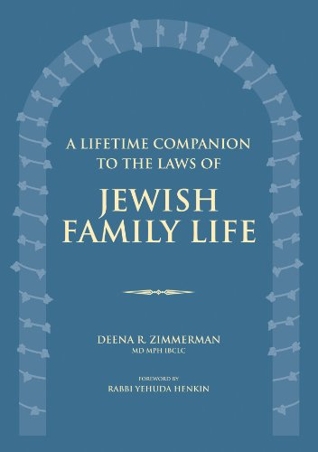 Compare Textbook Prices for A Lifetime Companion to the Laws of Jewish Family Life Third Revised Edition Edition ISBN 9789655240634 by Zimmerman MD  MPh  IBCLC, Deena R.,Henkin, Rabbi Yehuda