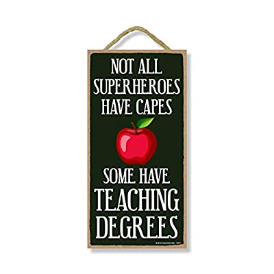 Honey Dew Gifts Teacher Decor, Not All Superheroes Have Capes Some Have Teaching Degrees 5 inch by 10 inch Hanging Sign, Wall Art, Decorative Wood Sign Classroom Decor