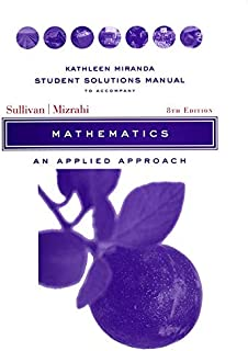 Student Solutions Manual to accompany Mathematics:An Applied Approach, 8e