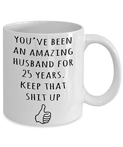 N\A Tazas de cerámica 25 años para el Esposo 25 ° Matrimonio Matrimonio Regalos de Boda Taza de café Divertida Tazas de té 11 oz