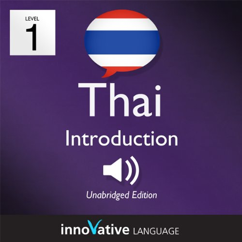 Learn Thai - Level 1: Introduction to Thai, Volume 1: Lessons 1-25 audiobook cover art