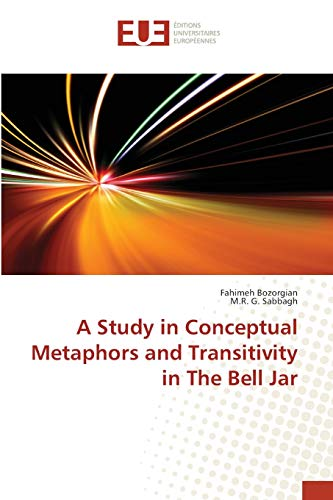 A Study in Conceptual Metaphors and Transitivity in The Bell Jar