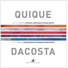 QUIQUE DACOSTA 2000-2006 (ENGLISH/FRANÇAIS)
