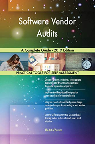 Software Vendor Audits A Complete Guide - 2019 Edition (English Edition)