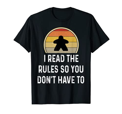 I Read The Rules Funny Board Game Gift Boardgame Lover Shirt T-Shirt