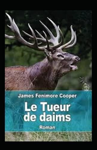 Le Tueur de Daims Annoté