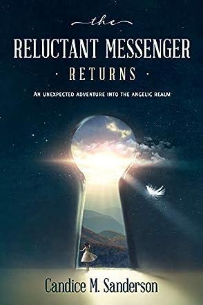The Reluctant Messenger Returns