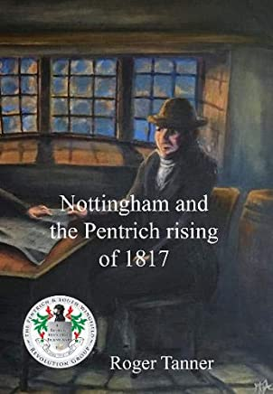 Nottingham and the Penrich Rising of 1817