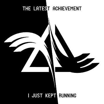 I Just Kept Running