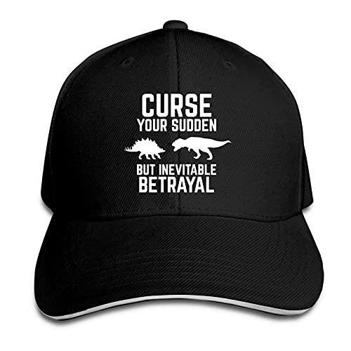 Sombrero de sándwich con texto 'Curse Your Sudden But Inevitable Traición Impreso Gorra de Béisbol Unisex Casqueta al aire libre Negro