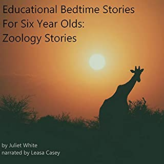 Educational Bedtime Stories for Six Year Olds: Zoology Stories audiobook cover art