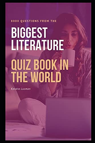 8000 Questions from The Biggest Literature Quiz Book in the World: 6