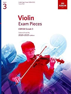 Violin Exam Pieces 2020-2023, ABRSM Grade 3, Score & Part: Selected from the 2020-2023 syllabus