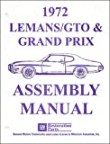 1972 Pontiac LeMans, GTO, and Grand Prix Assembly Manual Reprint
