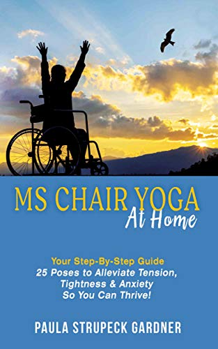 MS Chair Yoga Your Step-By-Step Guide by Paula Strupeck Gardner  ebook deal
