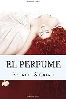 El Perfume: Historia de un asesino - Patrick Suskind (Edición Español) (Spanish Edition)