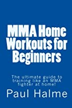 Best ultimate mma training for beginners at home Reviews