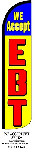 We Accept EBT Windless Swooper Feather Banner Flag Sign