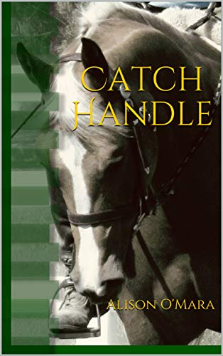 Catch Handle (English Edition)