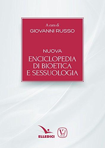 Nuova enciclopedia di bioetica e sessuologia