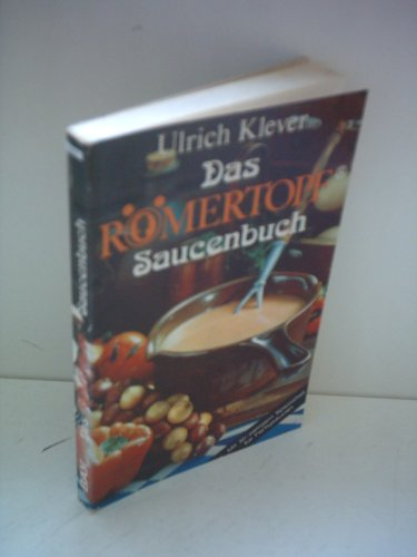 Ulrich Klever: Das Römertopf Saucen-Buch [Bay] [paperback]