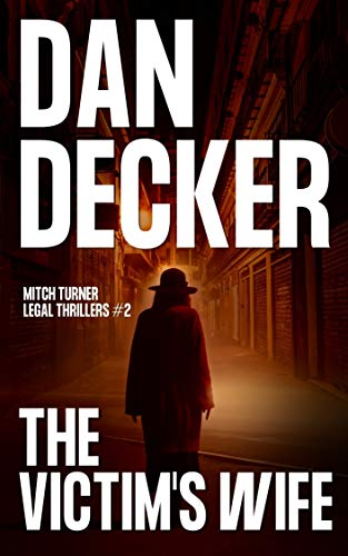 The Victim's Wife (Mitch Turner Legal Thrillers Book 2) (English Edition)