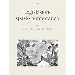 Legislazione spazio temporaneo (Italian Edition):Superclub