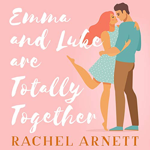 Emma and Luke Are Totally Together cover art