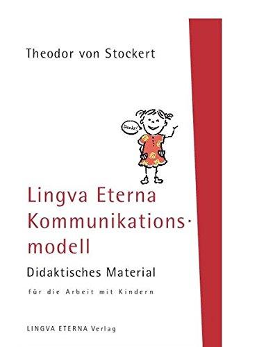 Lingva Eterna Kommunikationsmodell - Didaktisches Material für die Arbeit mit Kindern