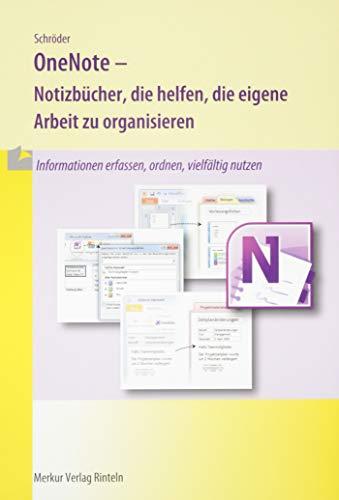 OneNote: Notizbücher, die helfen, die eigene Arbeit zu organisieren