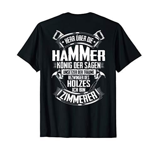 Zimmermann Bezwinger Des Holzes Zimmerei Zimmerin Zimmerer T-Shirt