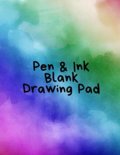 Pen & Ink Blank Drawing Pad: 110 Pages, 8.5' x 11' White Paper Large Drawing Pad Journal Perfect for Doodling, Sketching, or Just Writing
