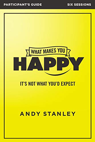 Download What Makes You Happy Participant's Guide: It's Not What You'd Expect