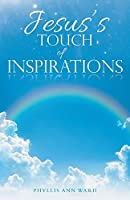 Jesus's Touch of Inspirations