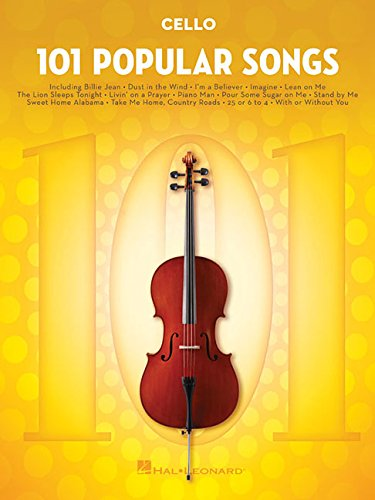 101 Popular Songs - Cello (101 Songs): For Cello