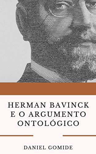 Herman Bavinck e o argumento ontológico